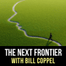 The Next Frontier with Bill Coppel